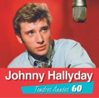 Cover Johnny Hallyday - Tendres années 60 [2010]